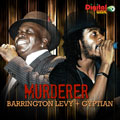 Murderer - Barrington Levy and Gyptian